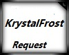 KrystalRoseFrost Request