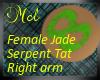 Female Jaded Serpent Tat