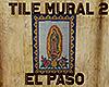[M] EL PASO Tiile Mural2