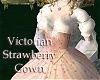 Victorian StrawberryGown