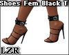 Shoes Fem Black *T