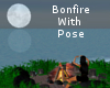 Bonfire With Pose