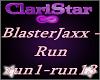 BlasterJaxx - Run