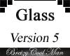 Glass V5