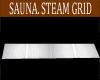 SAUNA STEAM GRID