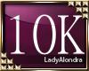 LadyAlondra 10k