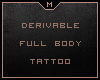 M Tattoo►Full Body