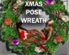 WREATH w/POSES