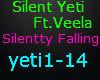 Silent Yeti Ft. Veela