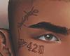"""""""Face Tatto"""" 4:20"""