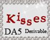 (A) Kisses