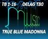 B.F TRUE BLUE MADONNA