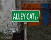 Alley Cat Ln Sign