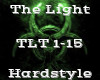 The Light -Hardstyle-