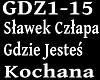 SLAWEK CZ - GDZIE JESTES