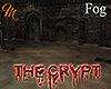 [M] The Crypt Fog