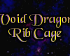 void dragon rib cage M