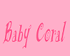 Baby Coral ♥