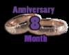 8 Months Anniversay