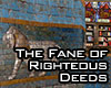 Fane of Righteous Deeds