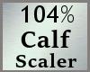 104% Scaler Calf MA