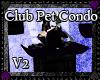 Club Pet Condo V2