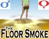 Floor Smoke