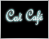 Cat Cafe neon sign
