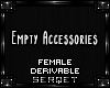 D| Empty Accessories l