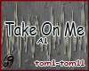 Take On Me (tom1-tom11)