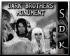 #SDK# Dark Brot Monument