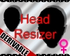 *M* DERIV - Head Resizer