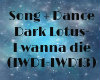 Dark lotus - I wanna die