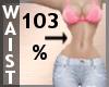 Waist Scaler 103% F A