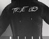 True Lies Hoodie