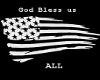 God Bless us all Shirt