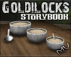(MV) Goldilocks Porridge