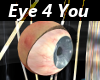 An Eye  4 You