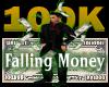 100k Falling Money