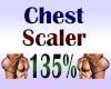 Chest Scaler 135%