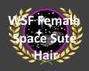 wsf space sute hair F