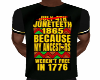 His Juneteenth tshirt