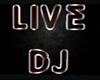 live dj sign