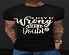 T-Shirt-Wrong