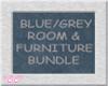 *CC* Blue/Grey Room Bund