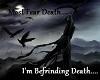 Fear Death?