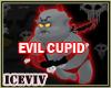"""EVIL CUPID """"V1"""""""