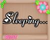 Sleeping Headsign