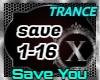 Save You - Trance