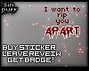 S; Badge -Rip you apart!
